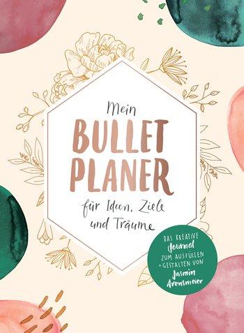 Mein Bullet-Planer für Ideen, Ziele und Träume
