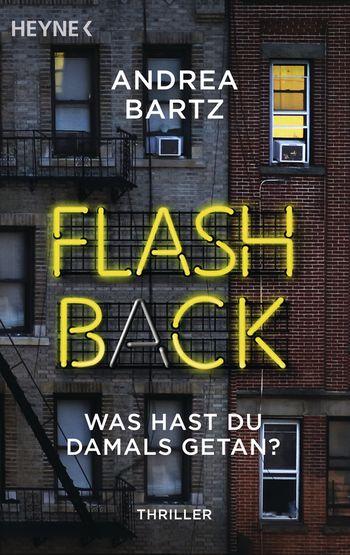 Flashback – Was hast du damals getan?